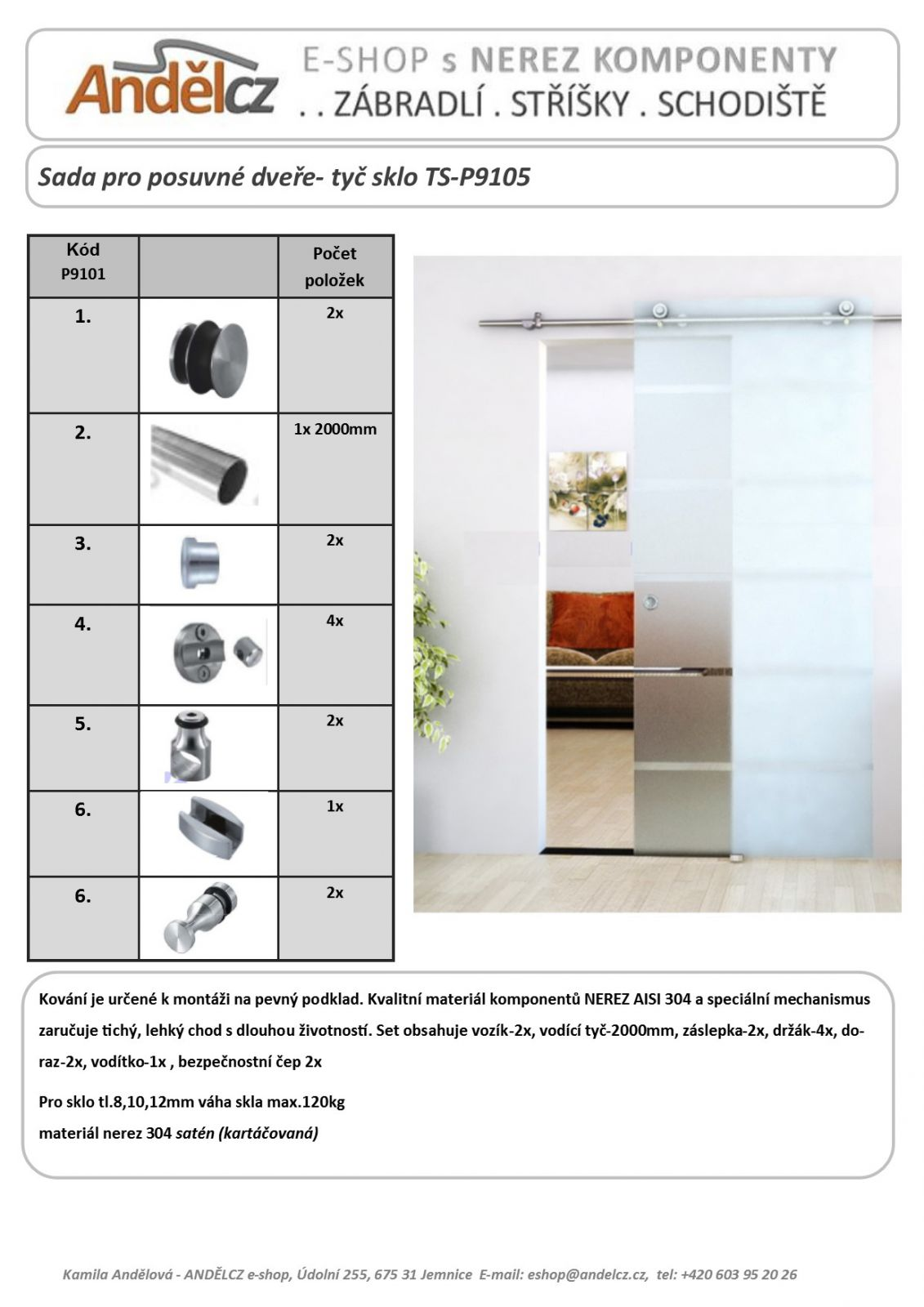 Sada pro posuvné dveře- tyč sklo TS-P9105